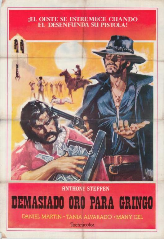 too-much-gold-for-one-gringo-movie-poster-1972-1020374956
